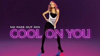 Mariah Carey - Cool On You (No Fade Out Mix)
