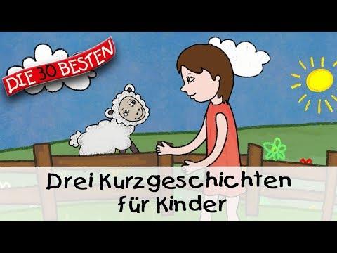 Drei Kurzgeschichten Für Kinder (12 Min.)    Folge 6 - Gute Nacht Geschichten Für Kinder