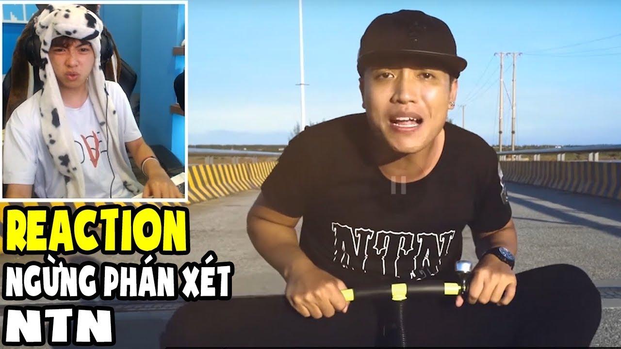 CHANNY COVER NTN -  Ngừng Phán Xét SAU LẦN ĐẦU COI MV!! -  Channy Reaction