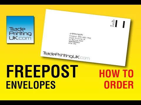 How to Order FREEPOST ENVELOPES from Trade Printing UK Postage Paid by Royal Mail