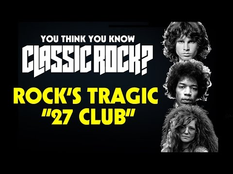 Rock's Tragic '27 Club' - You Think You Know Classic Rock?