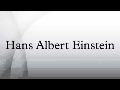 Hans Albert Einstein Klaus Martin Einstein