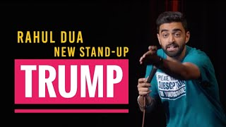 Download Trump | Stand Up Comedy by Rahul Dua Mp3 and Videos