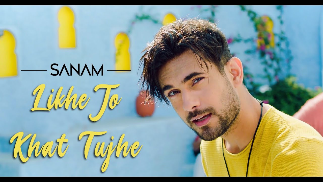 Download Likhe Jo Khat Tujhe | Sanam