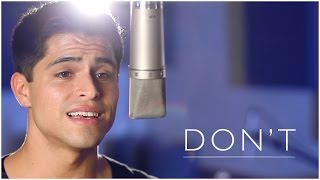 Don't - Ed Sheeran (Official Music Video) - Cover by Tay Watts