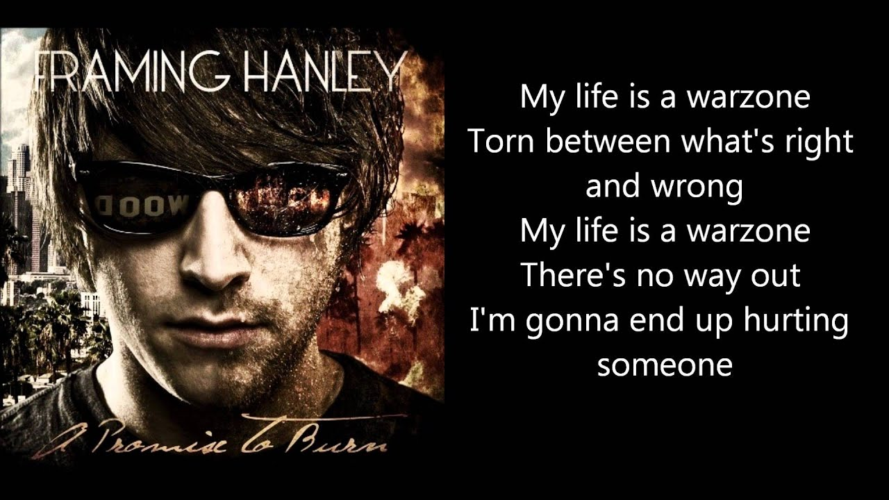 framing hanley warzone with lyrics