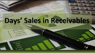 Financial Accounting: Days' Sales in Receivable