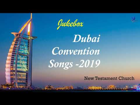 Middle East Centre Convention Songs 2019 | Jukebox | Dubai | NTC | TPM