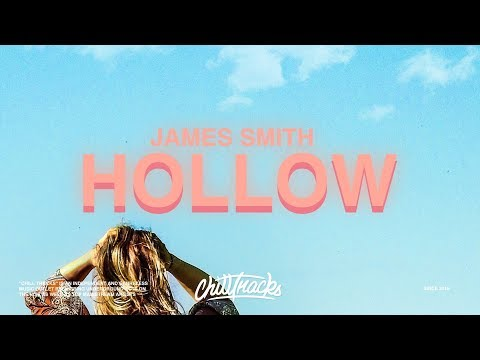James Smith – Hollow (Lyrics)