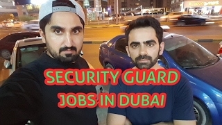 SECURITY GUARD JOBS IN DUBAI UAE | DUBAI NEW JOBS | LATEST URGENT DUBAI JOBS !!!