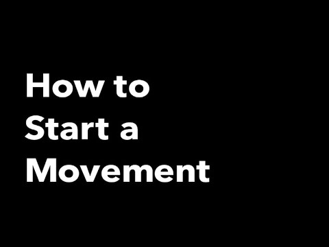 How to Start a Movement - Scott Goodson
