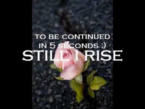 """J.True """"Still I Rise"""""""