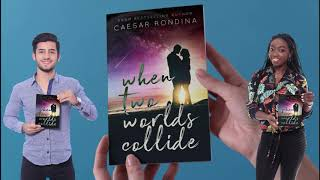 When Two Worlds Collide Book Trailer
