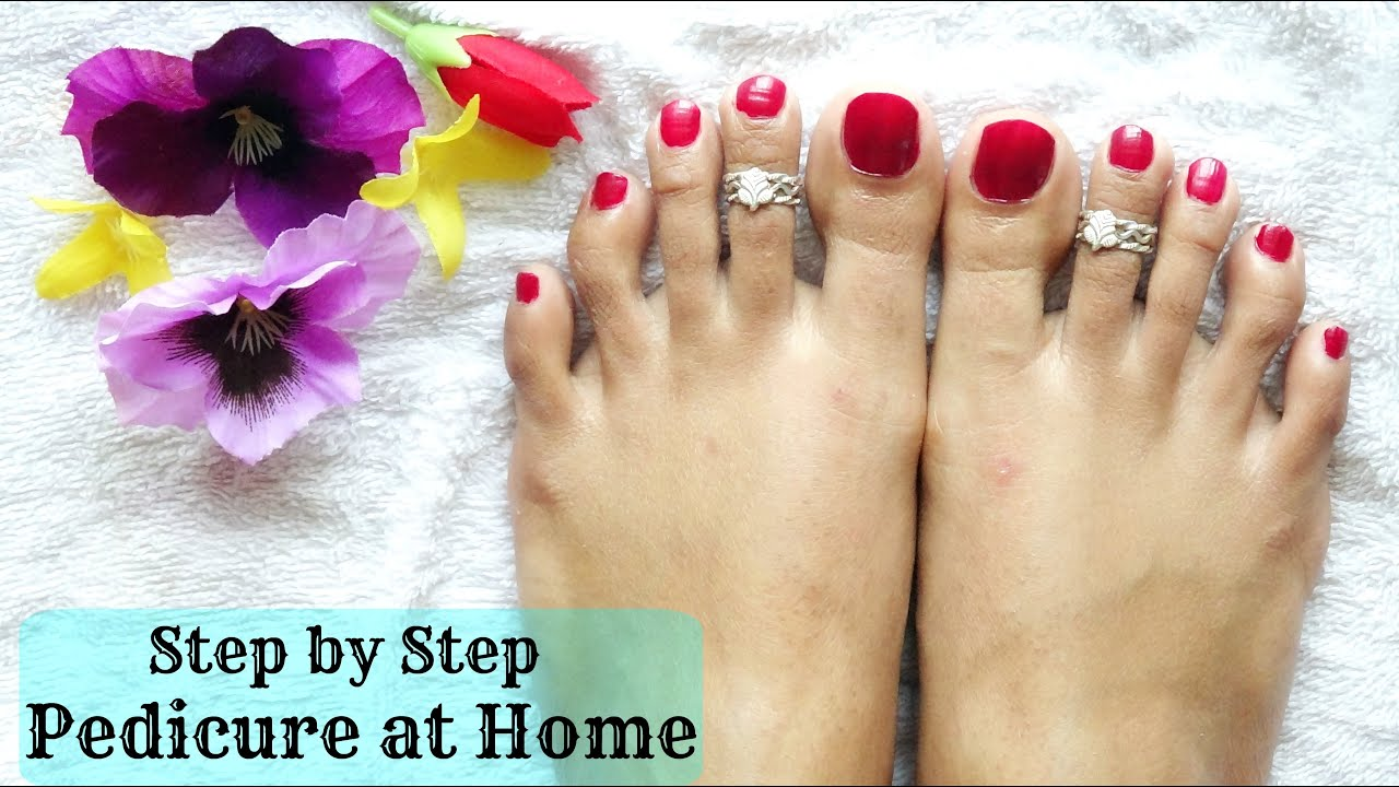 How To Do Pedicure At Home Step By Step Procedure