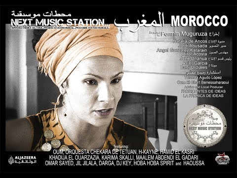Next Music Station: MOROCCO - directed by Fermin Muguruza, 2010 (azpit. euskaraz)