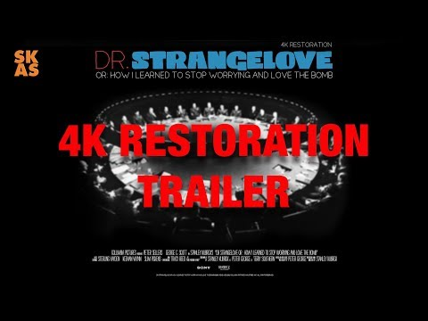 Dr. Strangelove Or: How I Learned To Stop Worrying...  - 4K RESTORATION Trailer [2019]