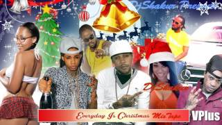 Everyday Is Christmas MixTape(2015)- DjShakur