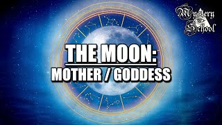 The Planets - The Moon: Mother / Goddess