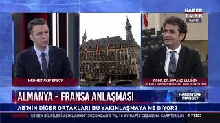 Almanya-Fransa anlaşması, Avrupa Birliği'nde yeni bir çatlak mı? - Prof. Dr. Kıvanç Ulusoy