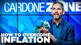 How to Overcome Inflation - Grant Cardone