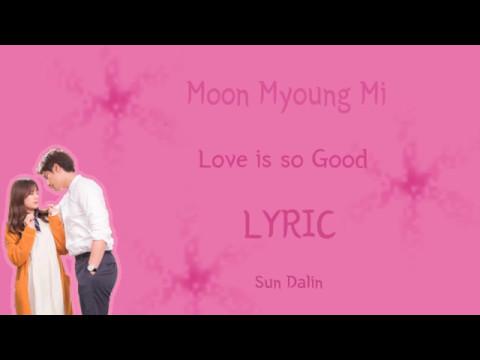 [LYRIC] Moon Myoung Mi (문명미) – Love Is So Good [Han-Rom-Eng]