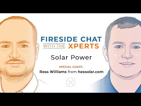 Fireside Chat with the Xperts: Solar Power with Ross Williams