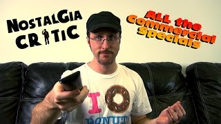 Nostalgic Commercial Specials 1-7 - Nostalgia Critic