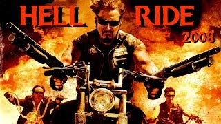 Hell Ride (Адская поездка) - Байкерский боевик (2008) HD