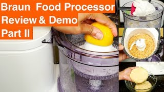 Braun FP3020 12 Cup Food Processor Review and Demo Part 2