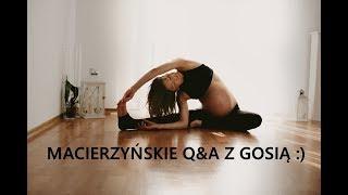 Q&A - Jak Odnajduję się w Roli Mamy, Powrót do Formy po Ciąży