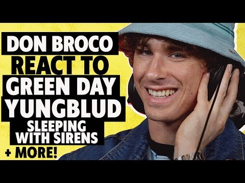 Green Day, Yungblud, Sleeping With Sirens–Don Broco React To New Songs
