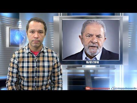 Lula enviou uma mensagem para seus algozes (19/07/2018) -P658