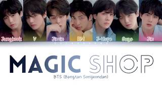BTS (방탄소년단) - Magic Shop (Color Coded Lyrics/Han/Rom/Eng)