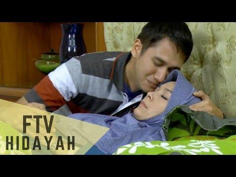 FTV Hidayah - Menantu Durhaka