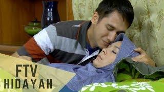 FTV Hidayah 94 - Menantu Durhaka