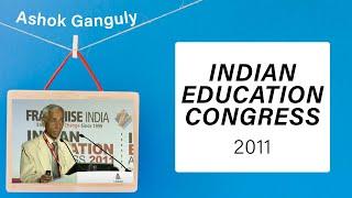 Ashok Ganguly at Indian Education
