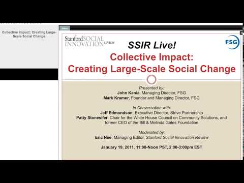 Collective Impact: Creating Large Scale Social Change Webinar