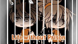 Life without Prison // Gacha Life mini movie ( original?)