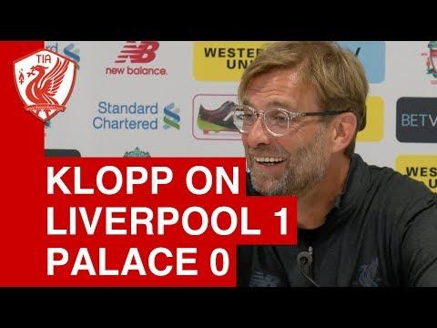 Jurgen Klopp Post-Match Press Conference  - Liverpool 1-0 Crystal Palace