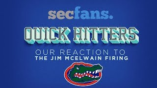 Jim McElwain Firing & Replacement at Florida - Our Reaction - 2017 College Football