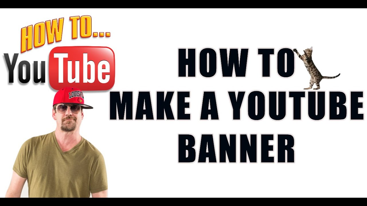 how to make a youtube banner and channel art