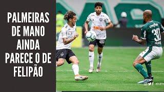 Palmeiras de Mano parecia o de Felipão no empate com o Galo. Flamengo agradece