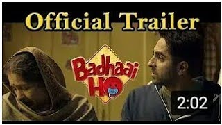 BADHAI HO Official Trailer full movie story Ayushmann Khurana fanmade upcoming MP4