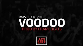 Twisted Insane - Voodoo (Instrumental) [Prod by FrameBeats]