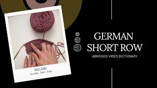 German Short Row - ABRIDGED