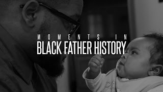 Embarrassing Moments in Black Father History