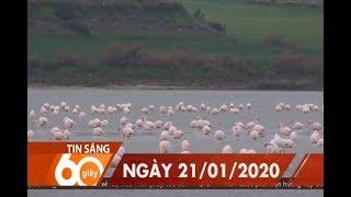 60 Giây Sáng - Ngày 21/01/2020 | HTV Tin tức