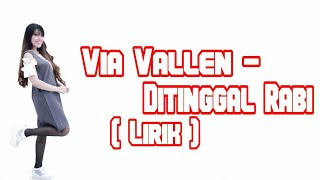 Gambar cover Via Vallen - Ditinggal Rabi ( Lirik )
