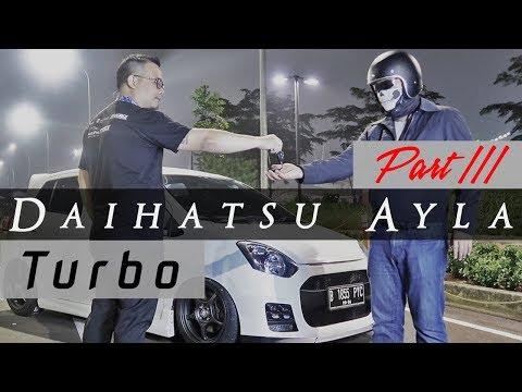 Daihatsu Ayla Turbo part 3