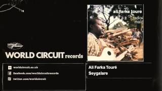 Ali Farka Touré - Seygalare